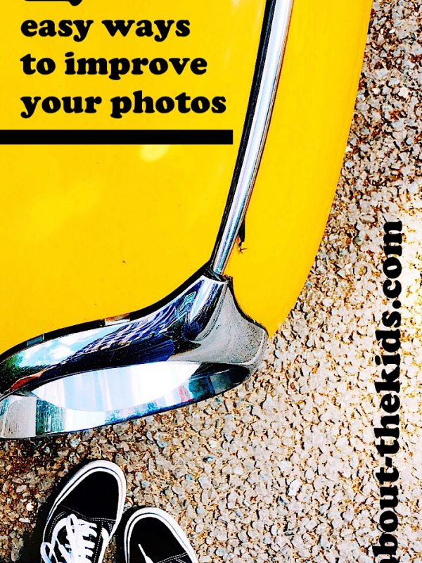 2 easy ways to improve your photos @notaboutthekids