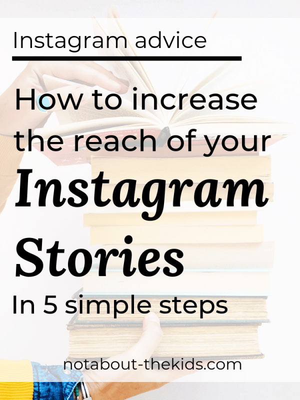 Increase the reach of your Instagram Stories
